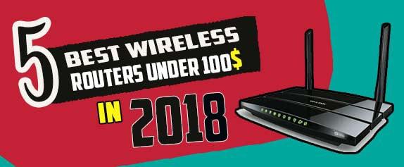 5-best-wireless-routers-under-100