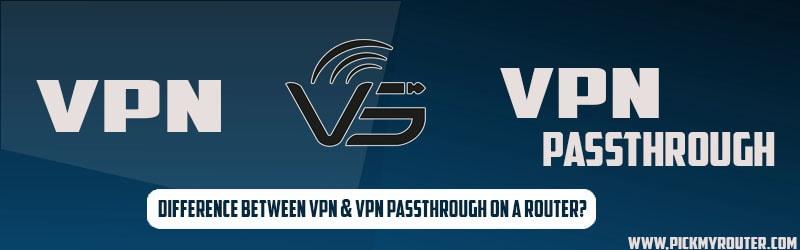 VPN & VPN Passthrough