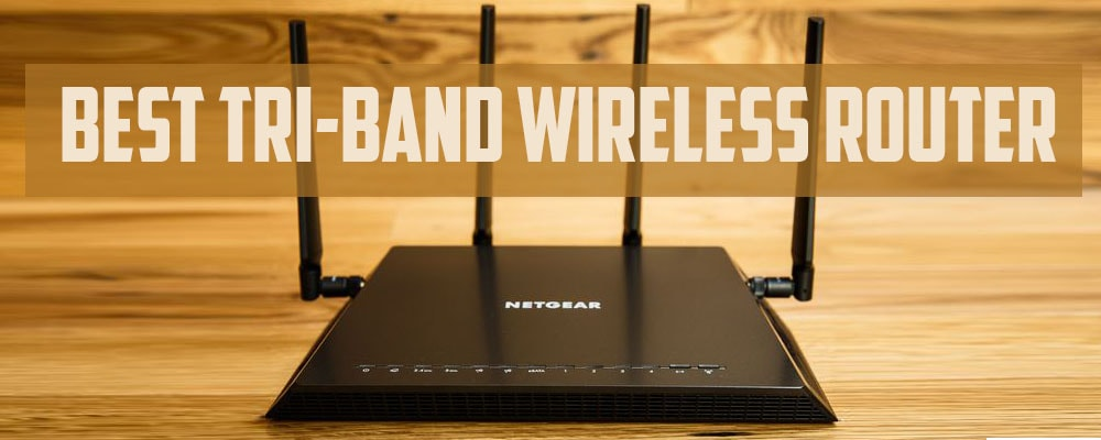 best tri-band wireless routers
