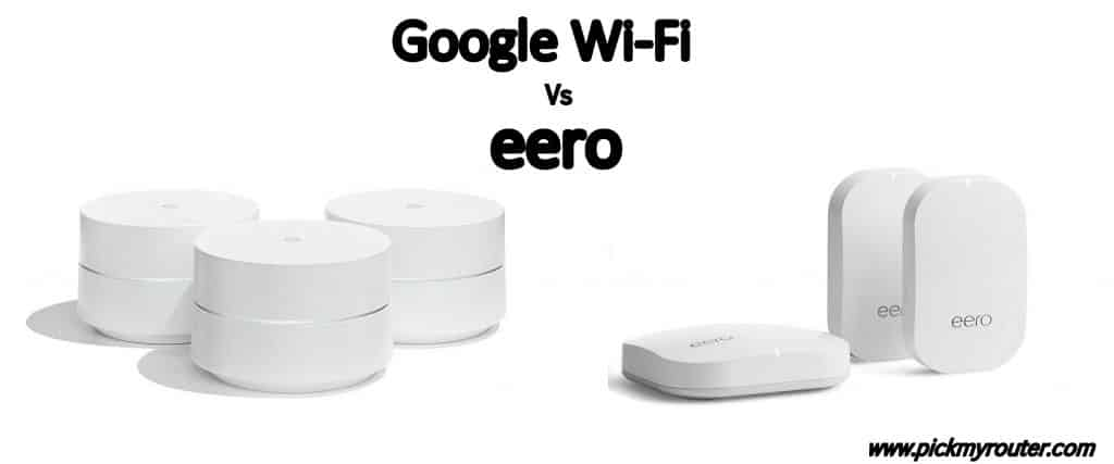 EERO Vs Google Wi-Fi