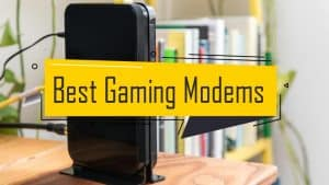 best gaming modems