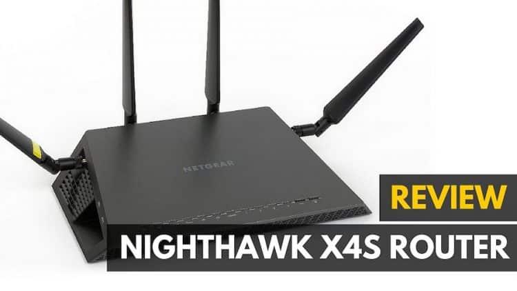 Nighthawk X4S AC2600 Full Review