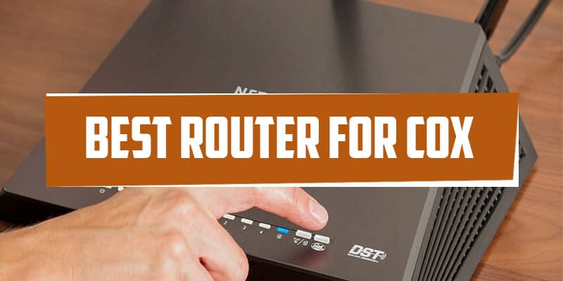 best routers for cox internet - routers for cox