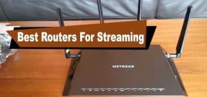best routers for streaming