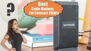 best cable modems for comcast xfinity