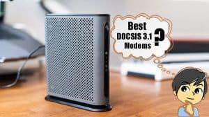best docsis 3.1 modem