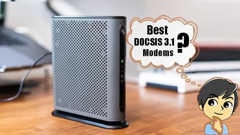best docsis 3.1 modems