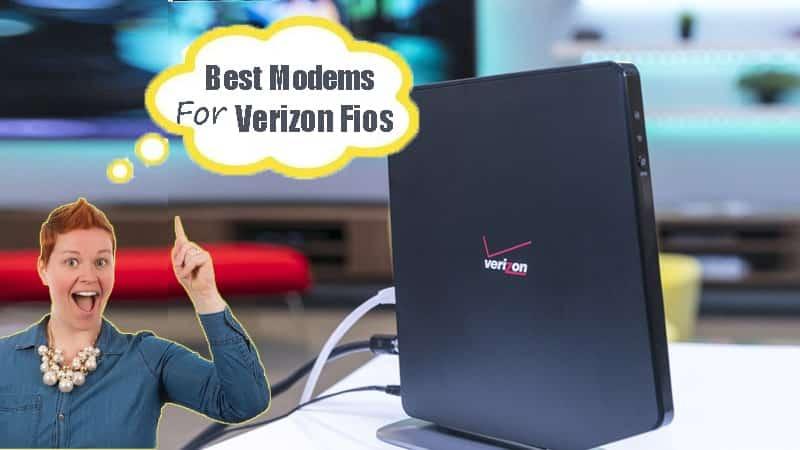 Best Modems For Verizon Fios